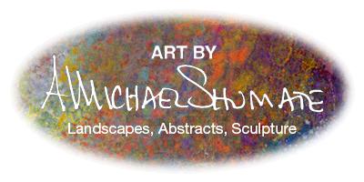 Fine Art of A. Michael Shumate